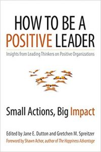 Как да бъдем позитивни лидери