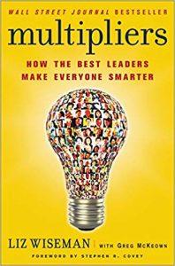 Умножителите: как най-добрите лидери правят света по-умен