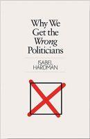 Защо получаваме неправилните политици